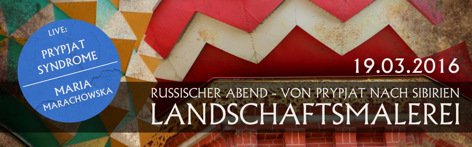 """Be Different! """"Landschaftsmalerei"""" (russischer Abend)"""