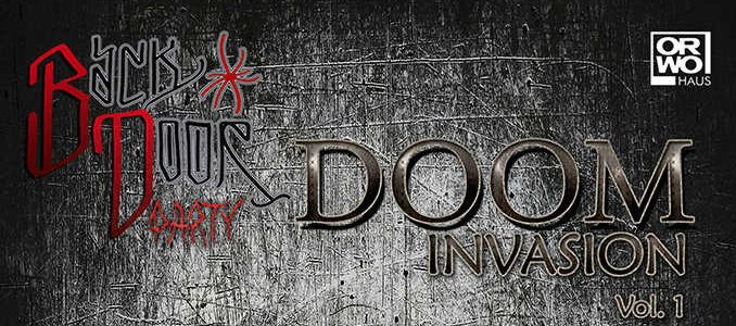 Doom Invasion Vol. 1 (March, 24th / Backdoor Party )